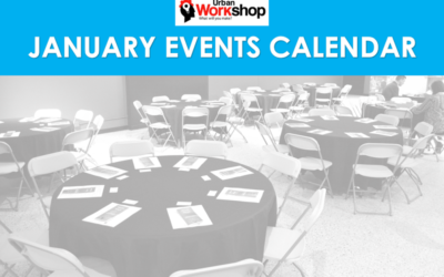 January Events at Urban Workshop!